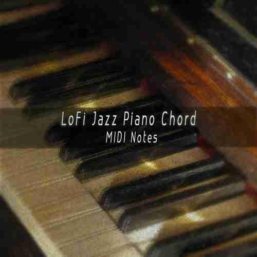 LoFi Jazz Piano Chords MIDI Notes